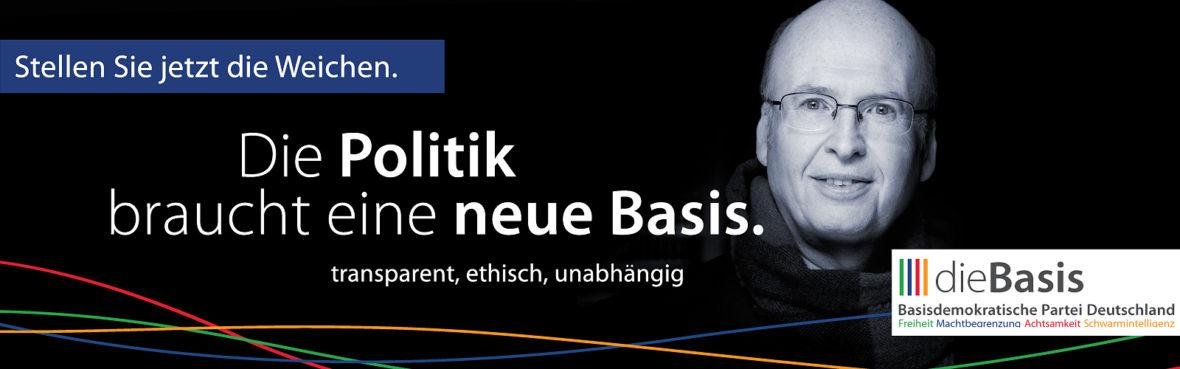 Die Politik braucht eine neue Basis Dietmar Ferger dieBasis