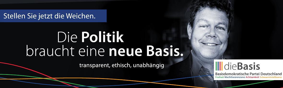 Die Politik braucht eine neue Basis Ralph Herschlein dieBasis