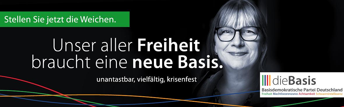 Unser aller Freiheit braucht eine neue Basis Marion Hofmann dieBasis