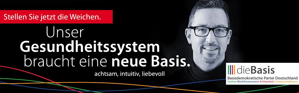Unser Gesundheitssystem braucht eine neue Basis Andreas Roll dieBasis
