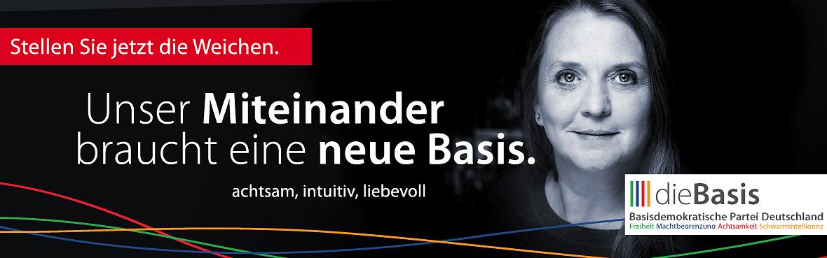 Unser Miteinander braucht eine neue Basis Monika Schmidt dieBasis